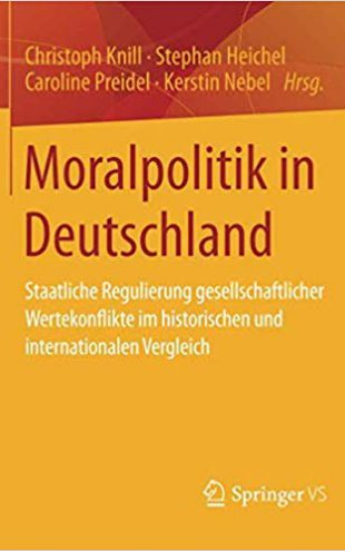 Moral Policy in Germany: national regulation of societal value conflicts in historical and international comparison